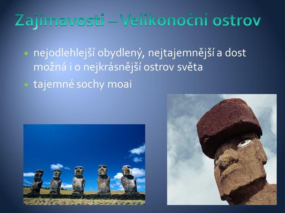  nejodlehlejší obydlený, nejtajemnější a dost možná i o nejkrásnější ostrov světa  tajemné sochy moai