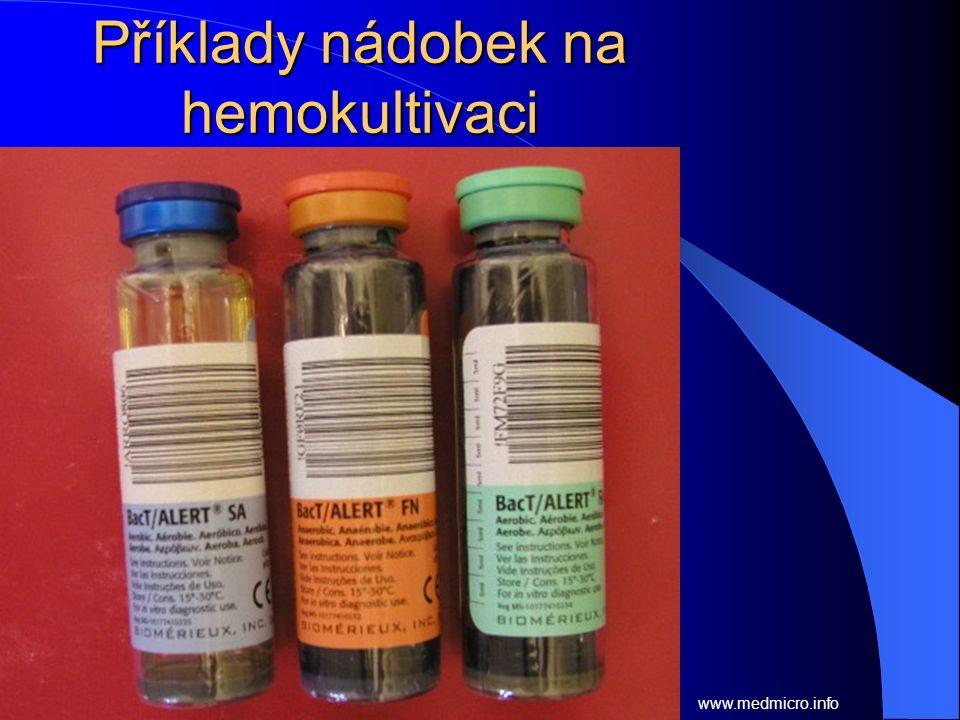 Příklady nádobek na hemokultivaci www.medmicro.info