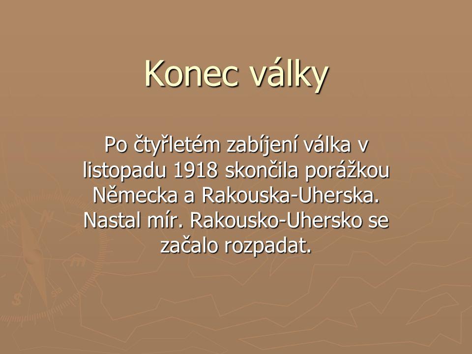28. října 1918 byl vyhlášen svobodný samostatný československý stát.