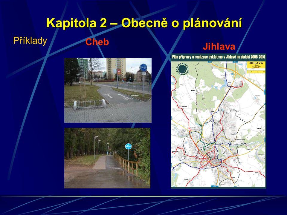 Kapitola 3 –Vedení cyklistů v extravilánu (mimo zastavěné území) Základní informace Komunikace pro cyklisty v extravilánu (značení typu C8, C9, C10) Veřejná účelová komunikace; polní a lesní cesty Příklady