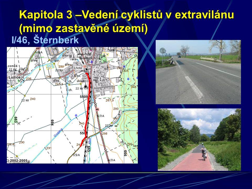 I/46, Šternberk Kapitola 3 –Vedení cyklistů v extravilánu (mimo zastavěné území)