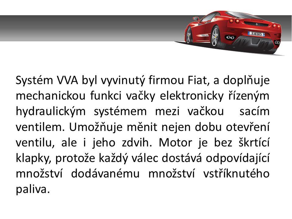 Systém VVA byl vyvinutý firmou Fiat, a doplňuje mechanickou funkci vačky elektronicky řízeným hydraulickým systémem mezi vačkou sacím ventilem.