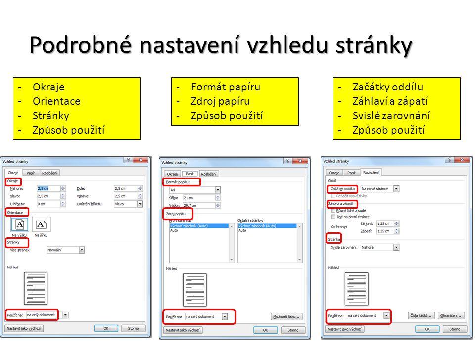 Podrobné nastavení vzhledu stránky -Okraje -Orientace -Stránky -Způsob použití -Formát papíru -Zdroj papíru -Způsob použití -Začátky oddílu -Záhlaví a