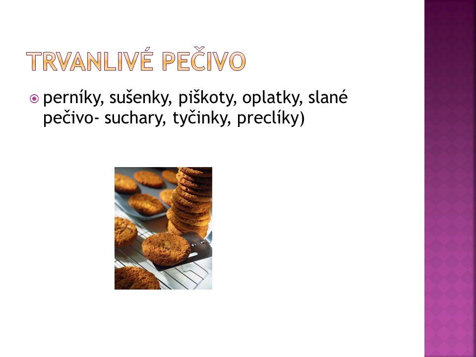  perníky, sušenky, piškoty, oplatky, slané pečivo- suchary, tyčinky, preclíky)