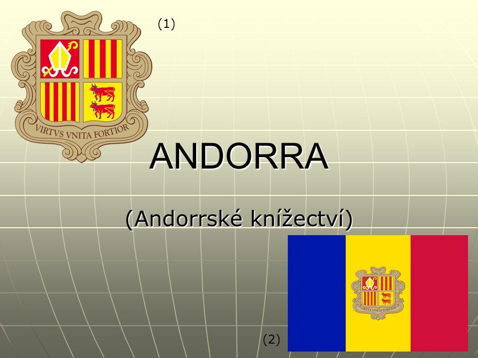 ANDORRA (Andorrské knížectví) (1) (2)