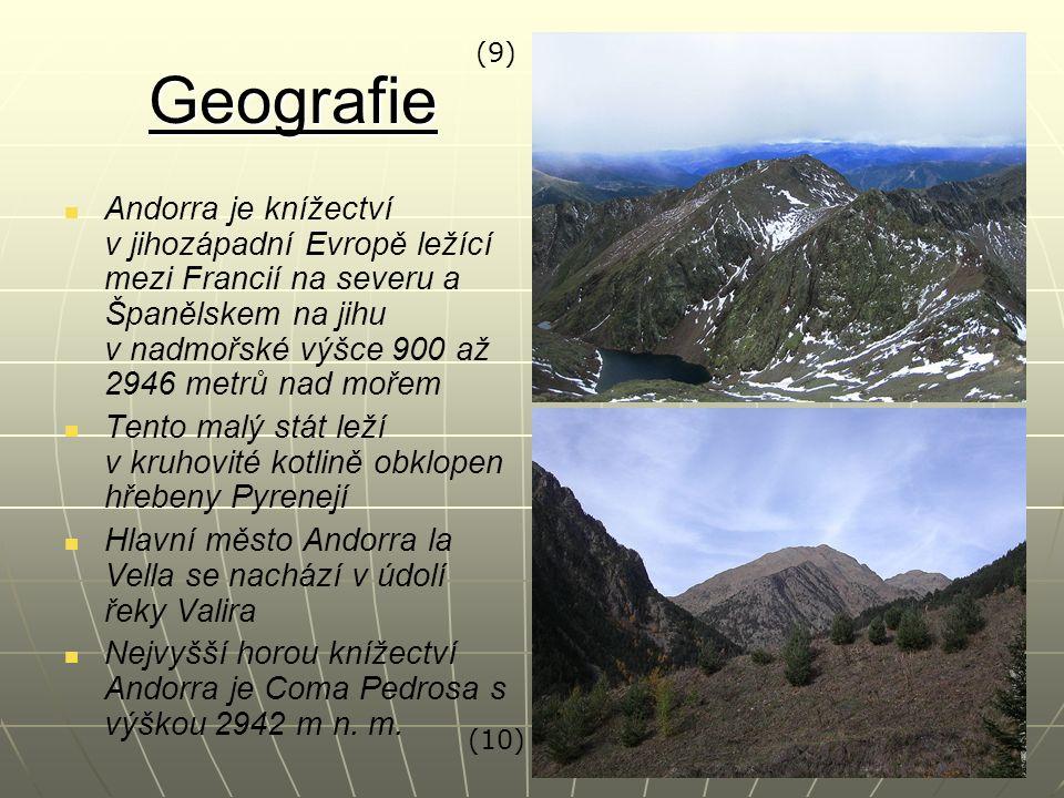 Geografie Andorra je knížectví v jihozápadní Evropě ležící mezi Francií na severu a Španělskem na jihu v nadmořské výšce 900 až 2946 metrů nad mořem T