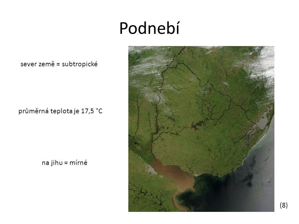 Podnebí sever země = subtropické na jihu = mírné průměrná teplota je 17,5 °C (8)