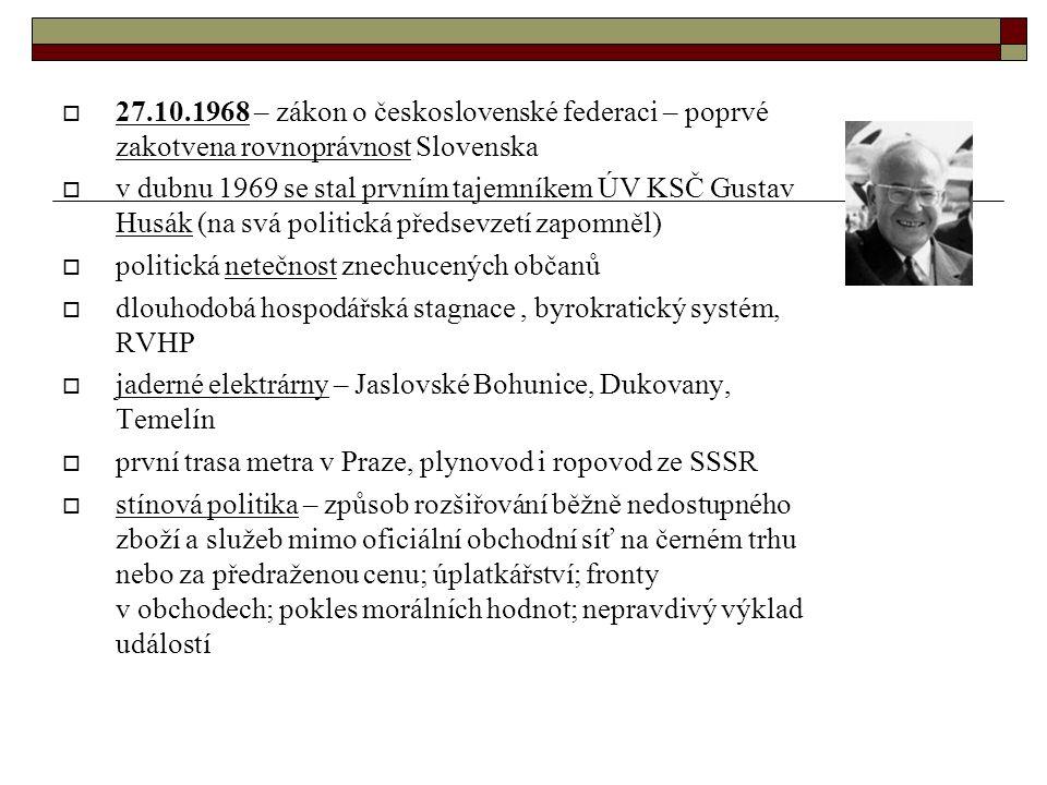 odpor proti okupaci  16.1.1969 - protestní sebeupálení studenta filozofické fakulty UK v Praze Jana Palacha – na Václavském náměstí  pohřeb J.