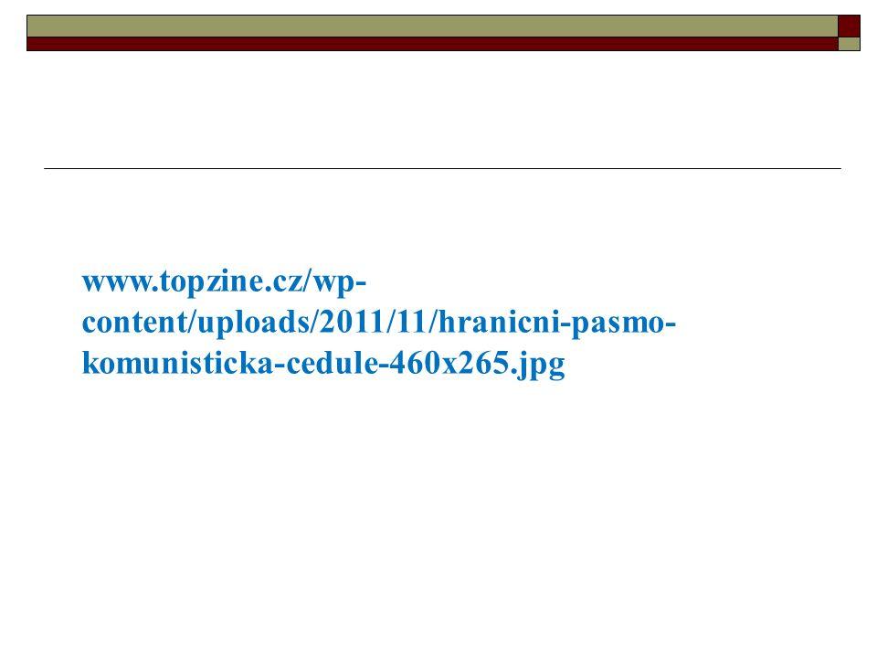 www.topzine.cz/wp- content/uploads/2011/11/hranicni-pasmo- komunisticka-cedule-460x265.jpg