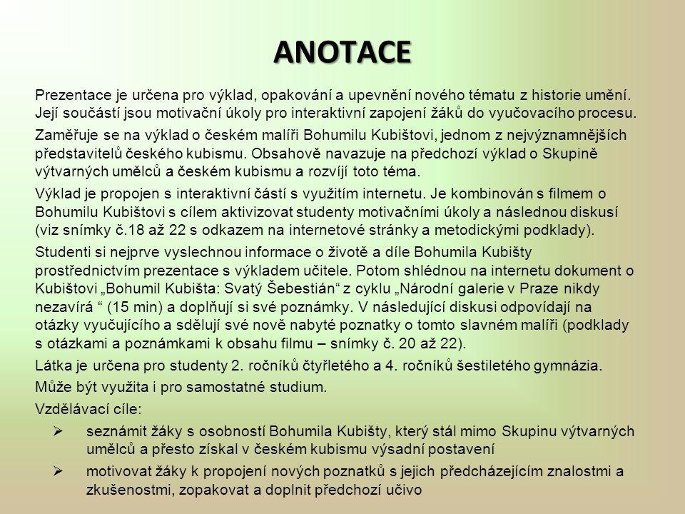 ANOTACE Prezentace je určena pro výklad, opakování a upevnění nového tématu z historie umění.