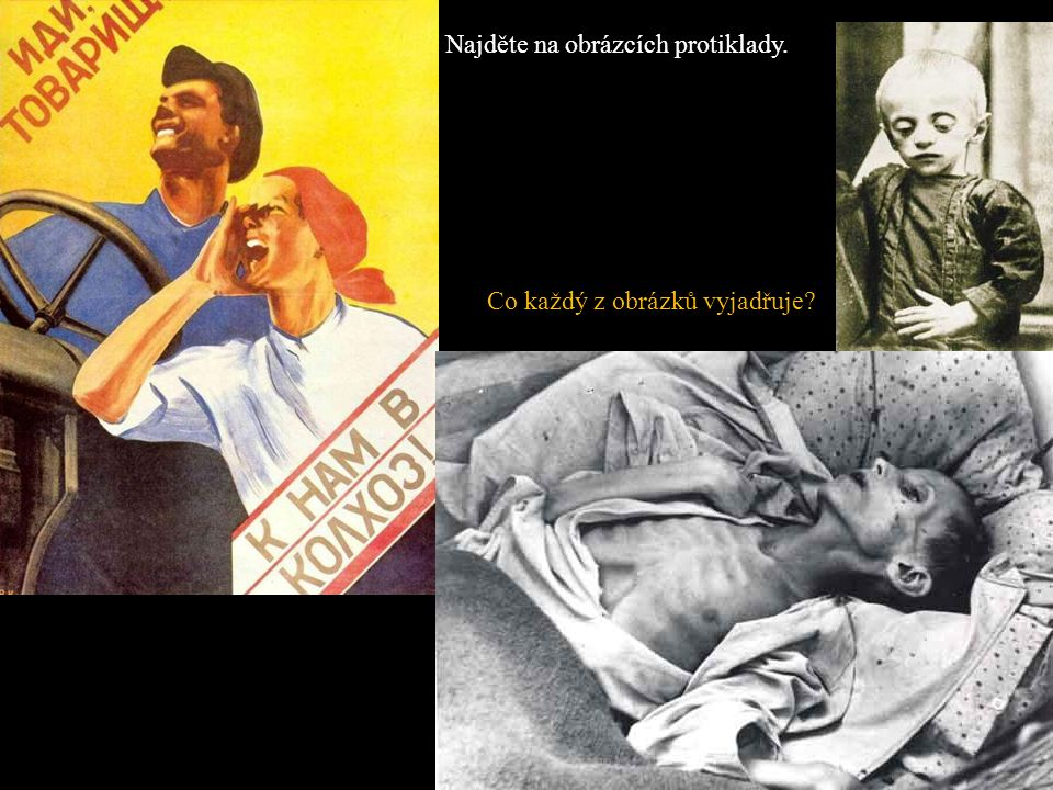 Najděte na obrázcích protiklady. Co každý z obrázků vyjadřuje?