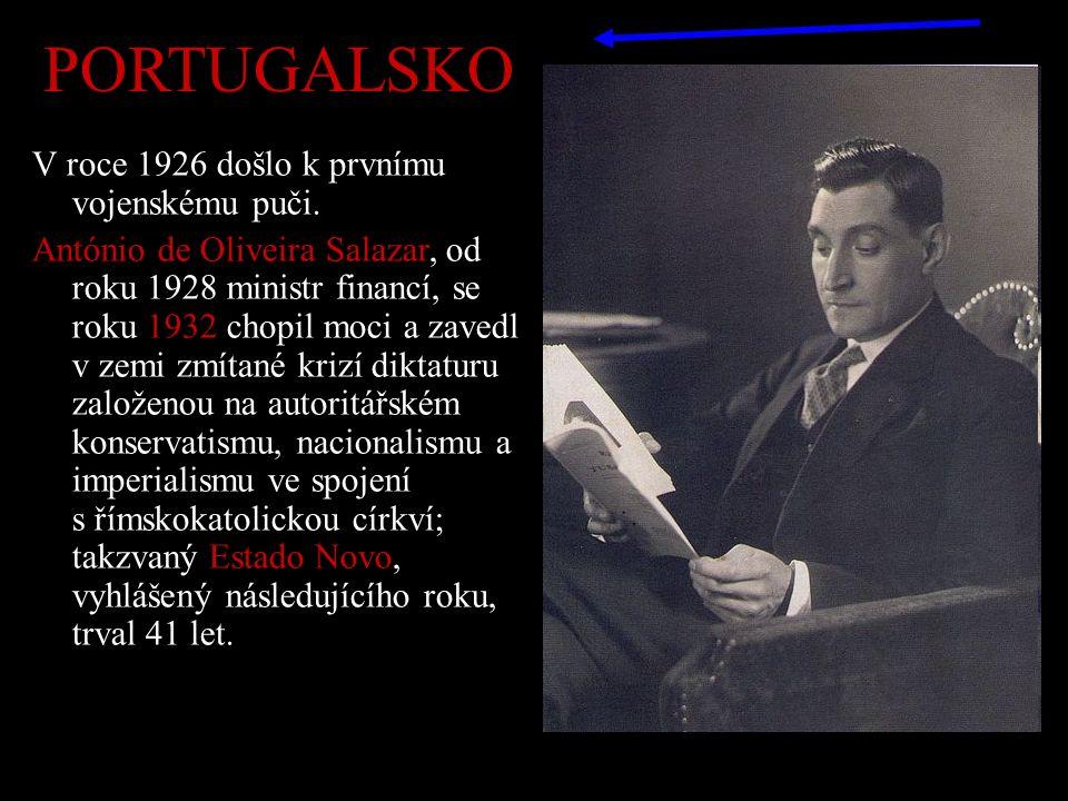 PORTUGALSKO V roce 1926 došlo k prvnímu vojenskému puči.