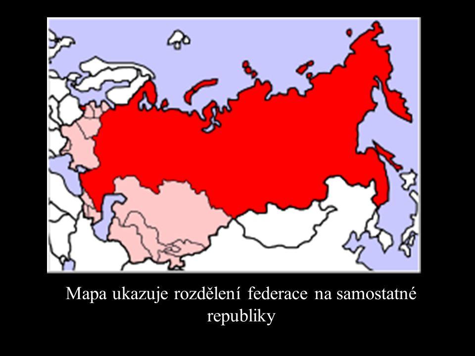 Mapa ukazuje rozdělení federace na samostatné republiky