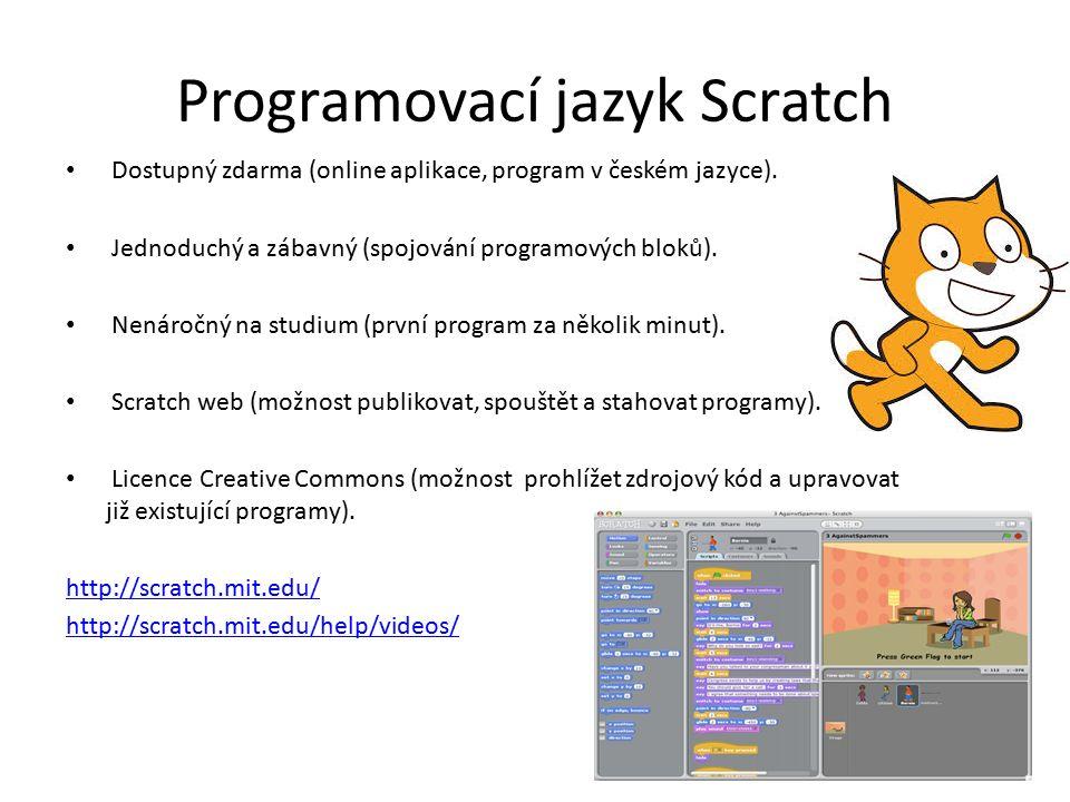 Programovací jazyk Scratch Dostupný zdarma (online aplikace, program v českém jazyce).