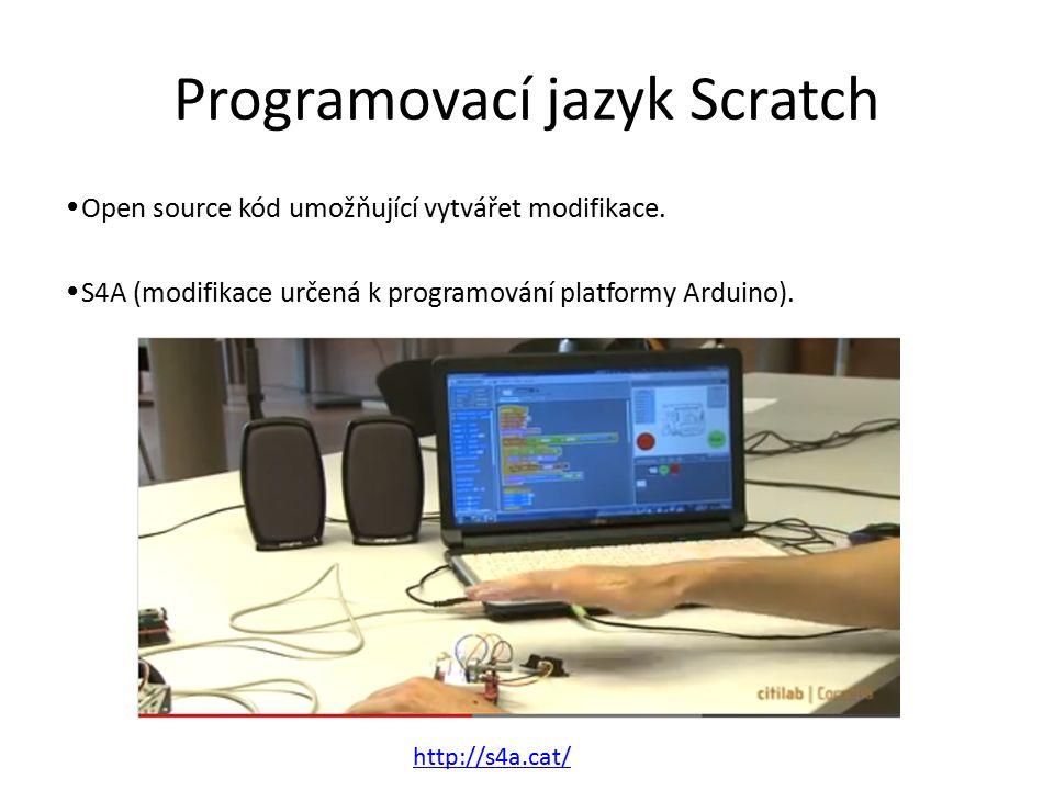Programovací jazyk Scratch Open source kód umožňující vytvářet modifikace.