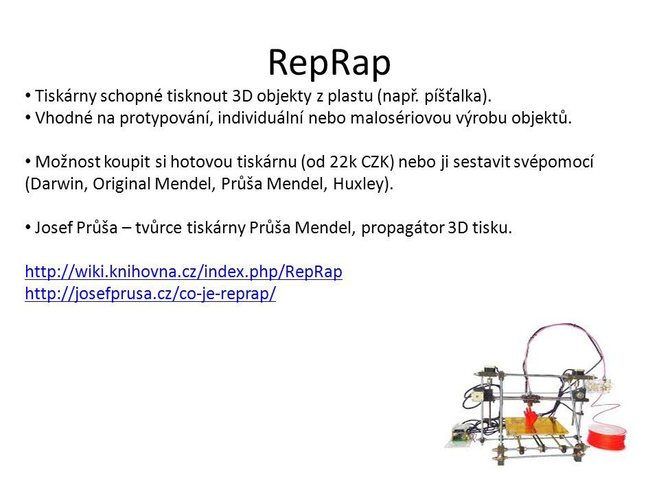 RepRap Tiskárny schopné tisknout 3D objekty z plastu (např.