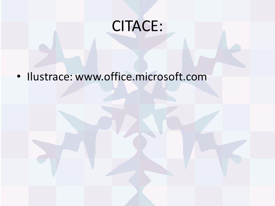 CITACE: Ilustrace: www.office.microsoft.com