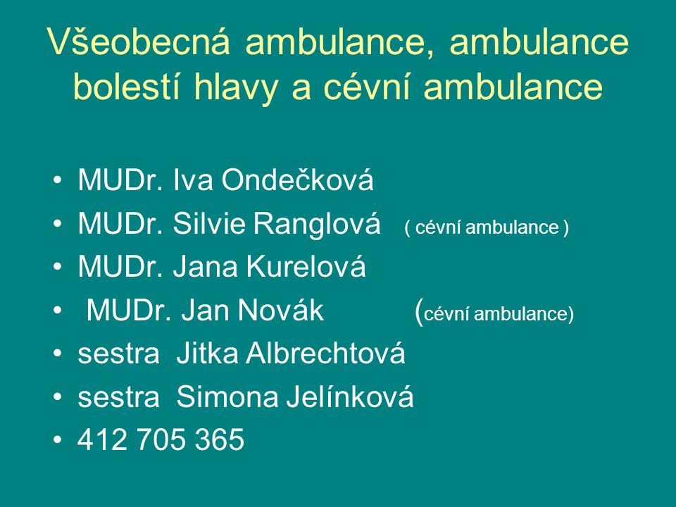 Všeobecná ambulance, ambulance bolestí hlavy a cévní ambulance MUDr.
