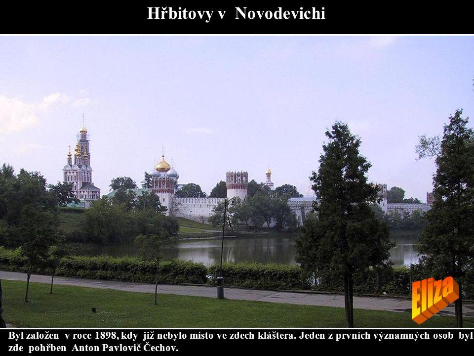 Hřbitovy v Novodevichi Byl založen v roce 1898, kdy již nebylo místo ve zdech kláštera. Jeden z prvních významných osob byl zde pohřben Anton Pavlovič