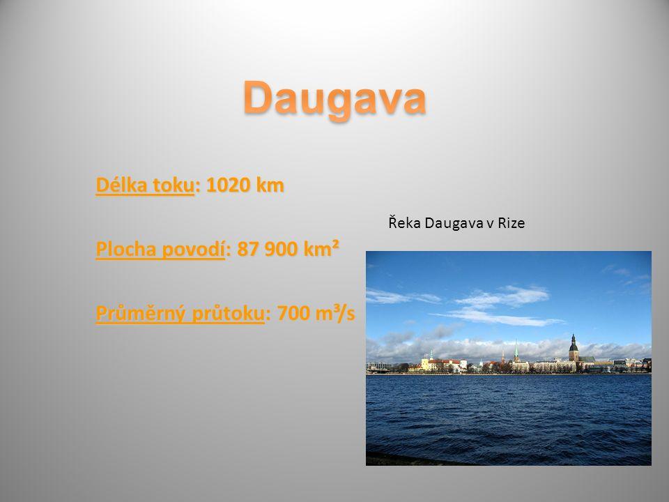Délka toku: 1020 km Plocha povodí: 87 900 km² Průměrný průtoku: 700 m³/s Řeka Daugava v Rize