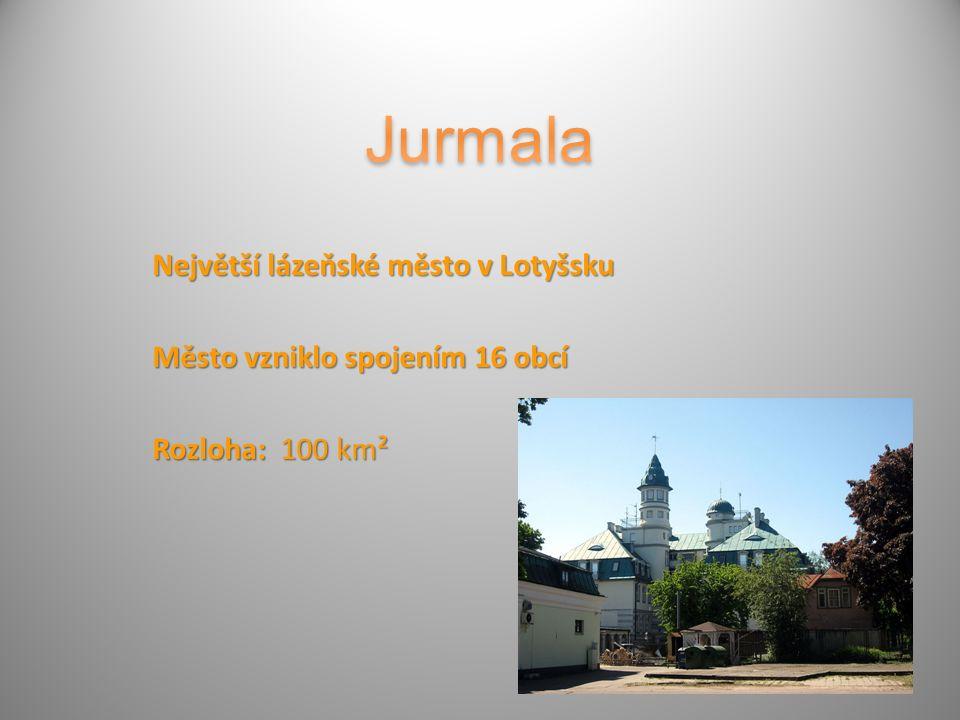Největší lázeňské město v Lotyšsku Město vzniklo spojením 16 obcí Rozloha: 100 km²