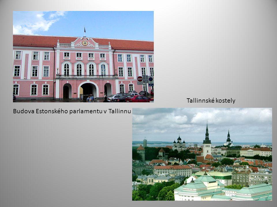 Budova Estonského parlamentu v Tallinnu Tallinnské kostely