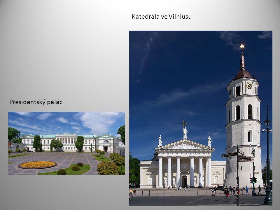 Katedrála ve Vilniusu Presidentský palác