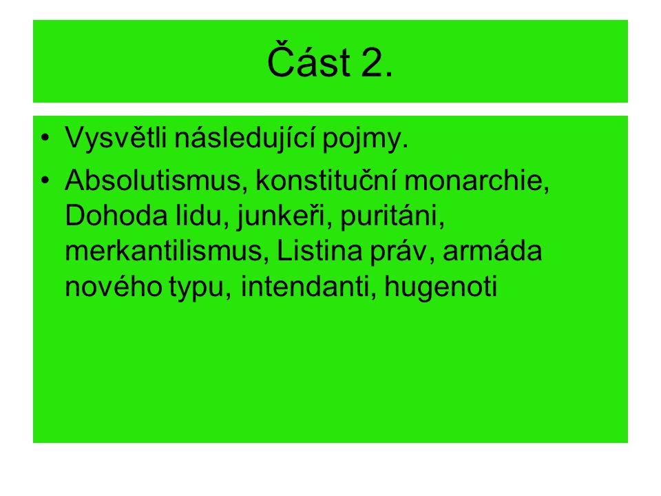 Část 2. Vysvětli následující pojmy.