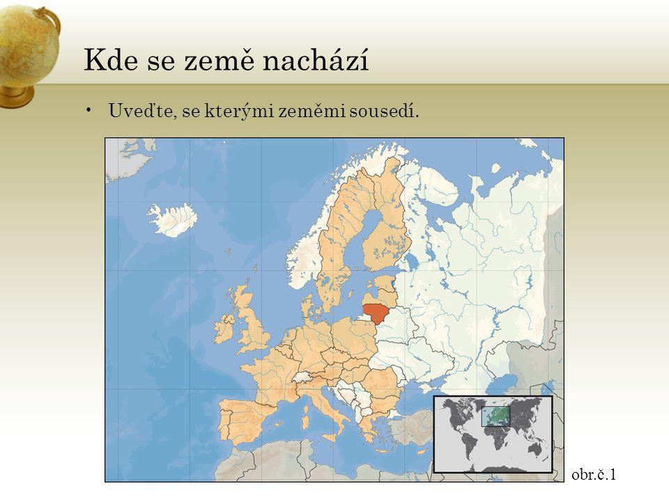 Litevská republika hlavní město: VILNIUSVILNIUS parlamentní republika vyhlášení nezávislosti na SSSR v roce 1990 obr.č.2
