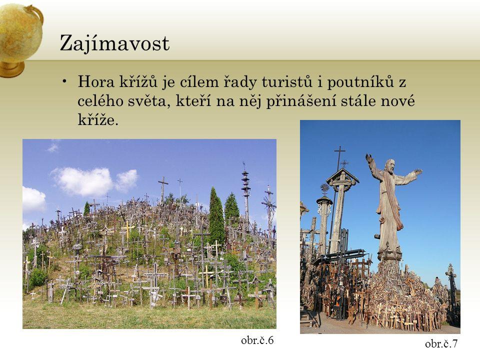 Zajímavost Hora křížů je cílem řady turistů i poutníků z celého světa, kteří na něj přinášení stále nové kříže.