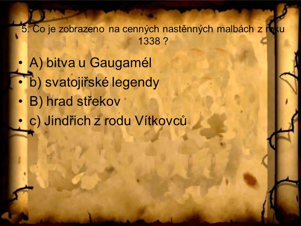 5. Co je zobrazeno na cenných nastěnných malbách z roku 1338 .