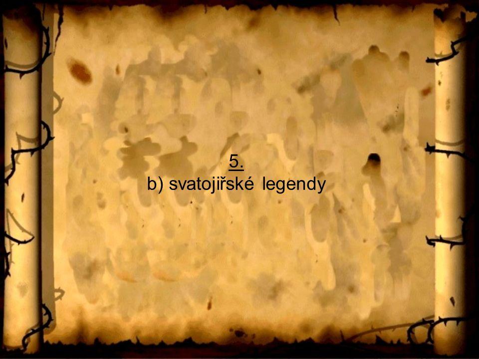 5. b) svatojiřské legendy