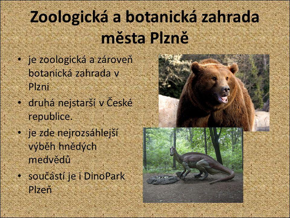 Zoologická a botanická zahrada města Plzně je zoologická a zároveň botanická zahrada v Plzni druhá nejstarší v České republice.
