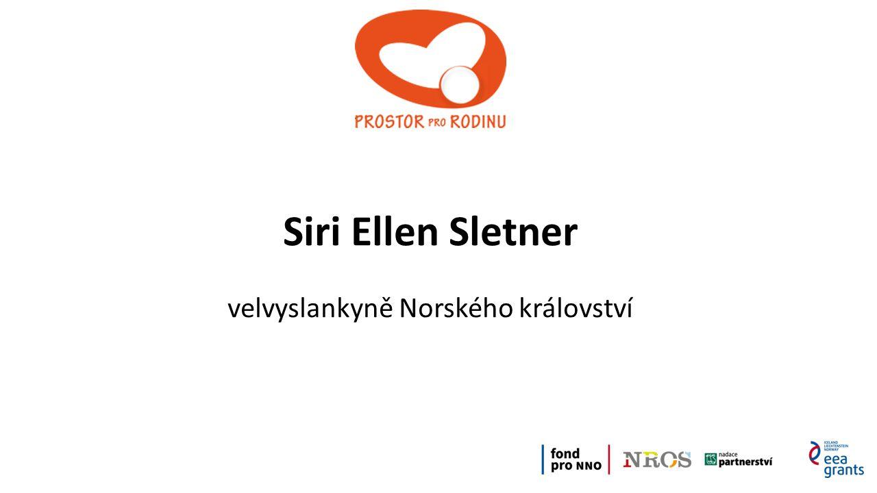 Siri Ellen Sletner velvyslankyně Norského království