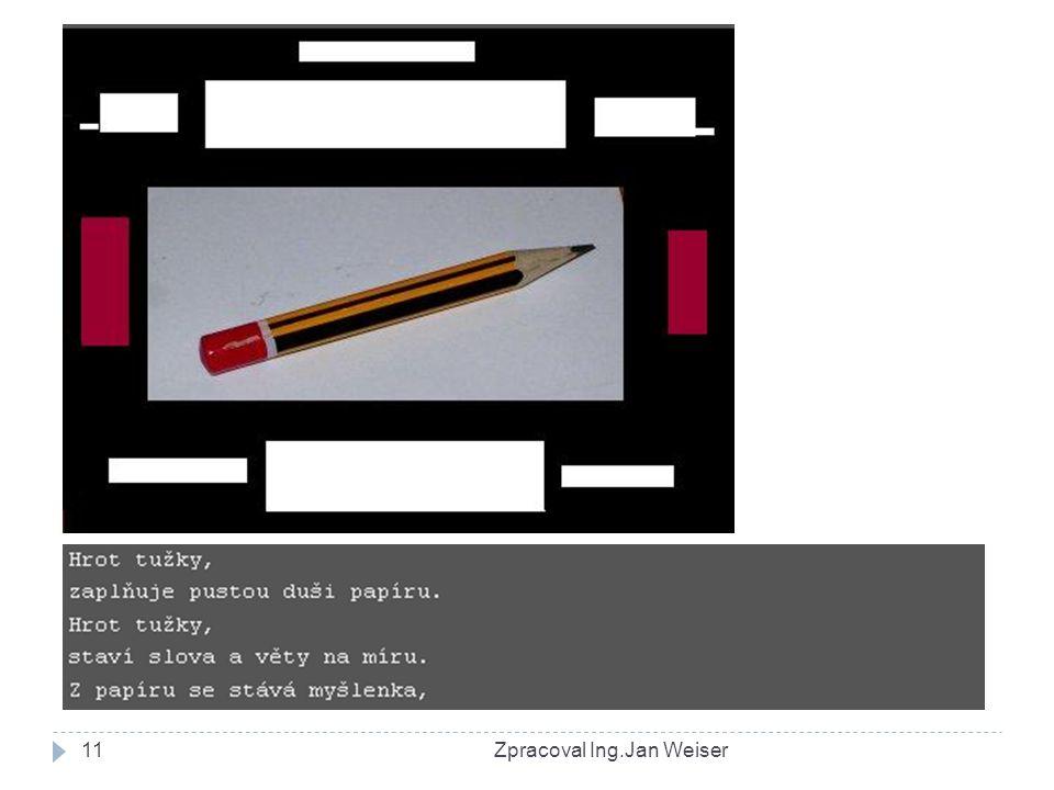 Zpracoval Ing.Jan Weiser11