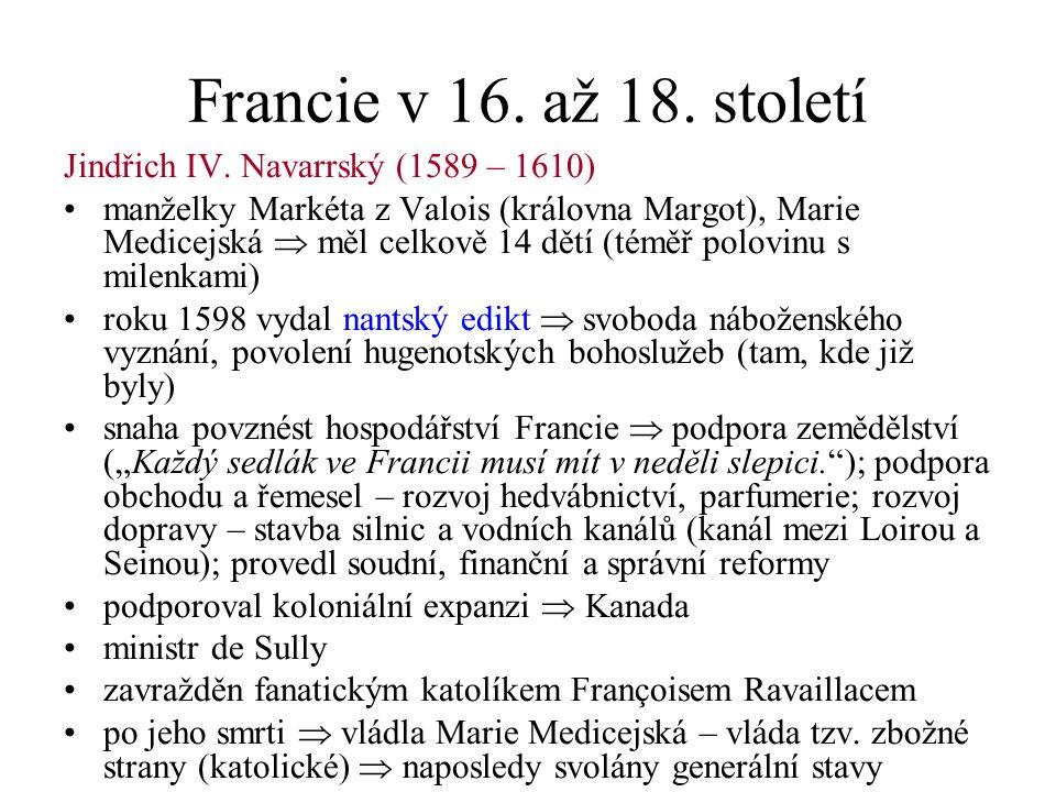 Francie v 16. až 18. století Jindřich IV.