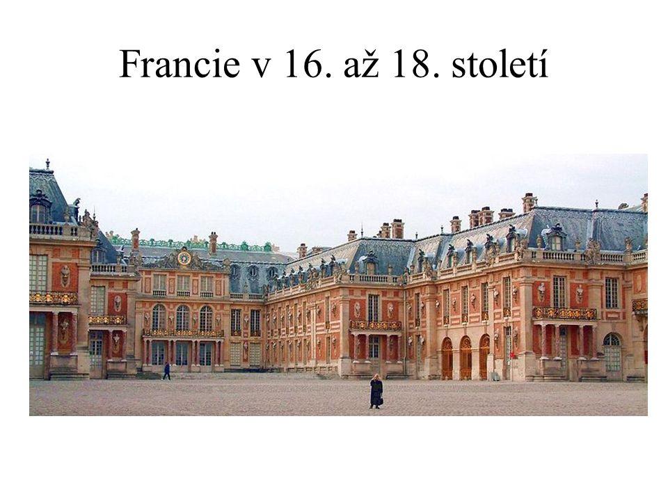 Francie v 16. až 18. století