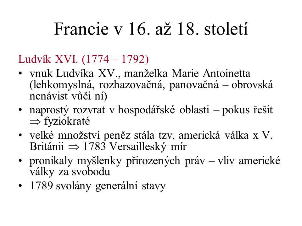 Francie v 16. až 18. století Ludvík XVI.