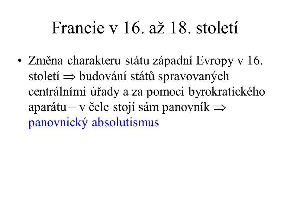 Změna charakteru státu západní Evropy v 16.