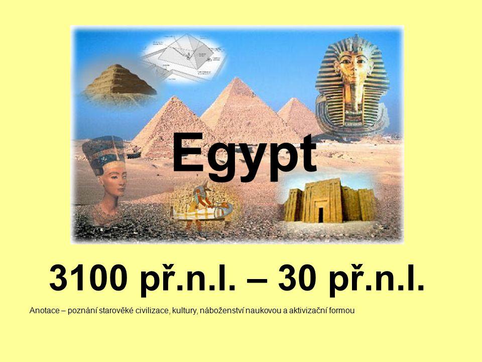 3100 př.n.l.– 30 př.n.l.
