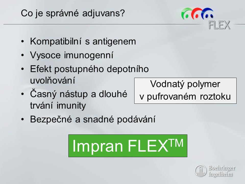 Ingelvac CircoFLEX® Vynikající a konzistentní účinnost v různých regionech, při různých onemocněních a různých systémech managementu.