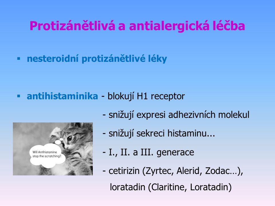 Protizánětlivá a antialergická léčba  nesteroidní protizánětlivé léky  antihistaminika - blokují H1 receptor - snižují expresi adhezivních molekul - snižují sekreci histaminu...