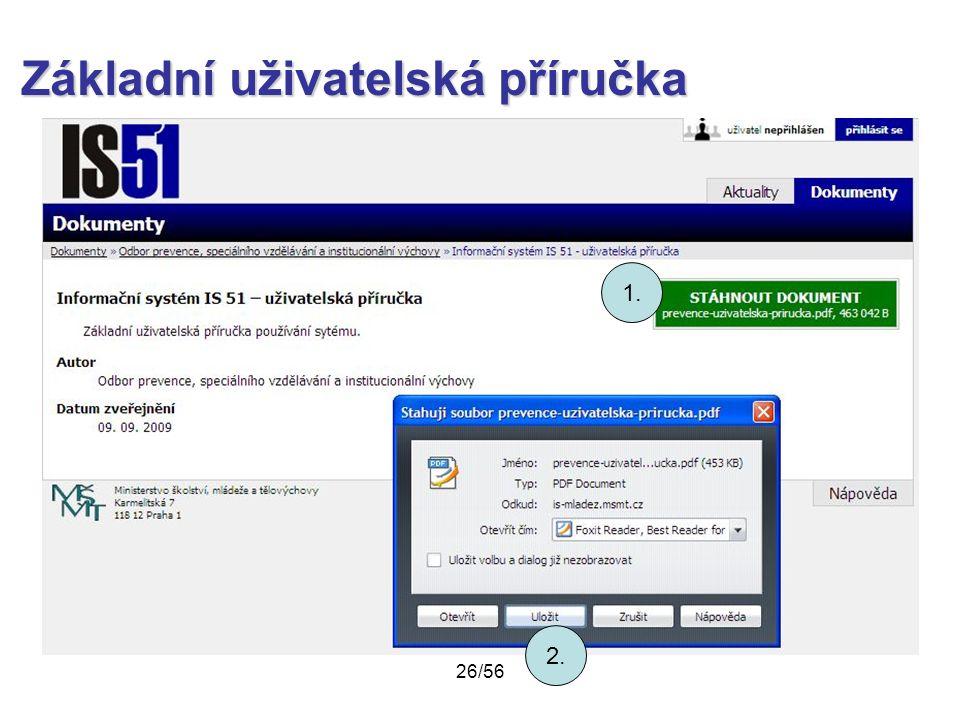 Základní uživatelská příručka 1. 2. 26/56