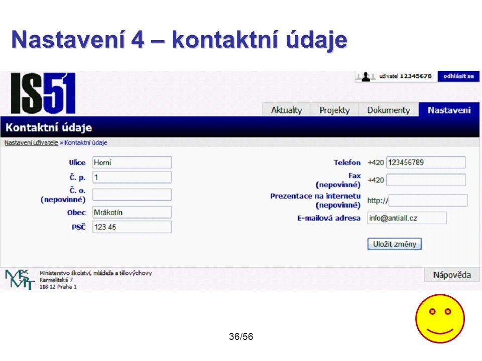 Nastavení 4 – kontaktní údaje 36/56