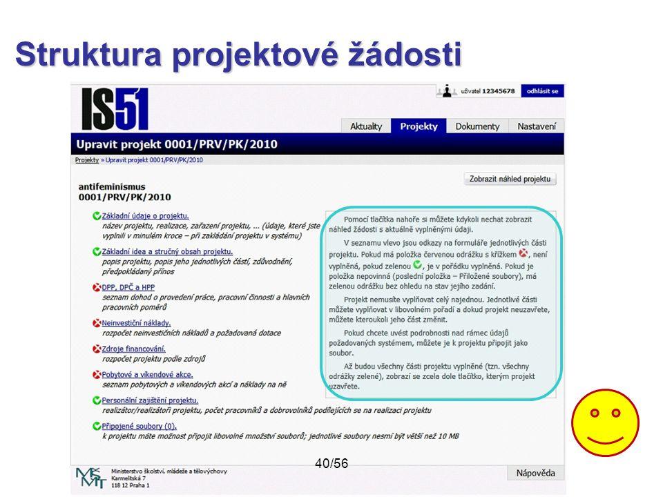 Struktura projektové žádosti 40/56