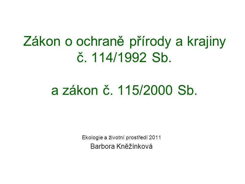 Zákon o ochraně přírody a krajiny č. 114/1992 Sb.