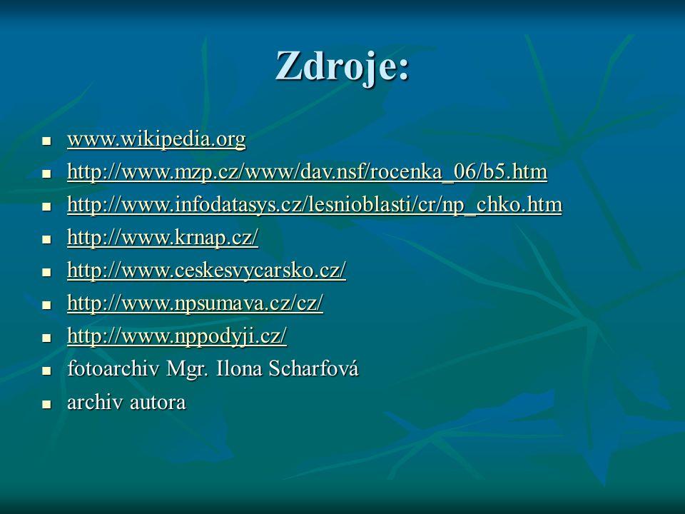Zdroje: www.wikipedia.org www.wikipedia.org www.wikipedia.org http://www.mzp.cz/www/dav.nsf/rocenka_06/b5.htm http://www.mzp.cz/www/dav.nsf/rocenka_06/b5.htm http://www.mzp.cz/www/dav.nsf/rocenka_06/b5.htm http://www.infodatasys.cz/lesnioblasti/cr/np_chko.htm http://www.infodatasys.cz/lesnioblasti/cr/np_chko.htm http://www.infodatasys.cz/lesnioblasti/cr/np_chko.htm http://www.krnap.cz/ http://www.krnap.cz/ http://www.krnap.cz/ http://www.ceskesvycarsko.cz/ http://www.ceskesvycarsko.cz/ http://www.ceskesvycarsko.cz/ http://www.npsumava.cz/cz/ http://www.npsumava.cz/cz/ http://www.npsumava.cz/cz/ http://www.nppodyji.cz/ http://www.nppodyji.cz/ http://www.nppodyji.cz/ fotoarchiv Mgr.