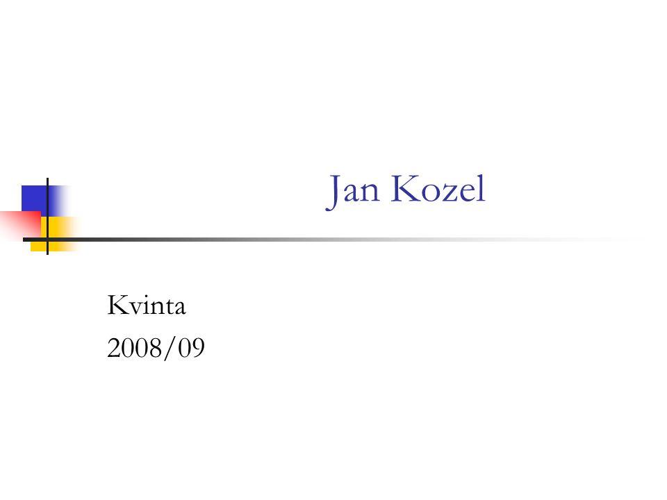 Jan Kozel Kvinta 2008/09