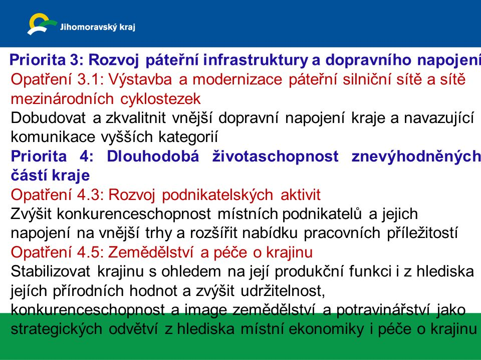 Program rozvoje Jihomoravského kraje 2014-2017 Rozvoj CR