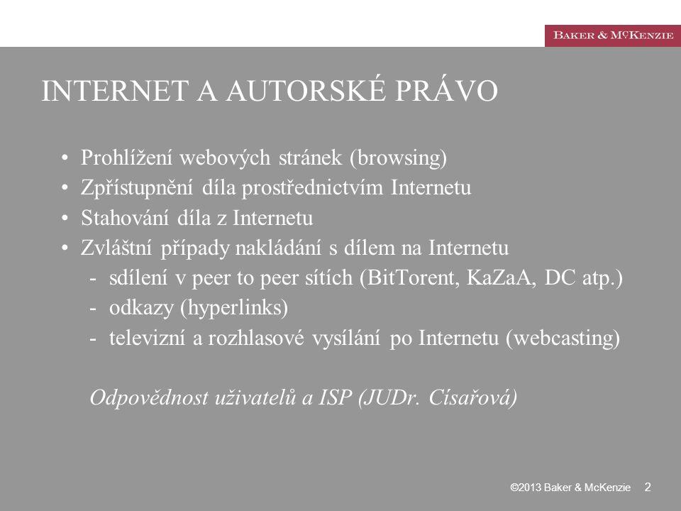 INTERNET A AUTORSKÉ PRÁVO Prohlížení webových stránek (browsing) Zpřístupnění díla prostřednictvím Internetu Stahování díla z Internetu Zvláštní přípa
